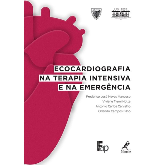 Livro - Ecocardiografia na Terapia Intensiva e na Emergência - Mancuso