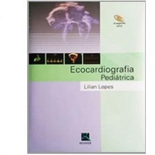 Livro Ecocardiografia Pediátrica - Lopes - Revinter