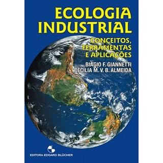 Livro - Ecologia Industrial - Conceitos, Ferramentas e Aplicações - Almeida