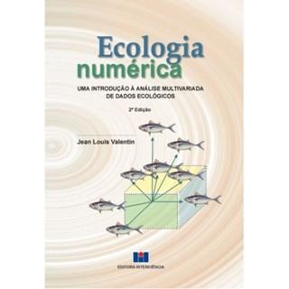 Livro - Ecologia Numérica, Uma Introdução á Analise Multivariada de Dados Ecológicos - Valentin