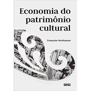 Livro - Economia do Patrimônio Cultural  - Benhamou