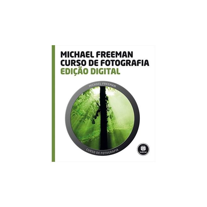 Livro - Edição Digital - Curso de Fotografia - Freeman