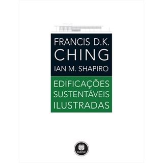 Livro - Edificações Sustentáveis Ilustradas - Ching