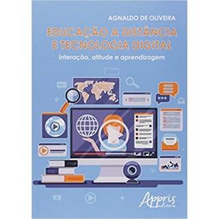 Livro - Educação a Distância e Tecnologia Digital - Oliveira - Appris