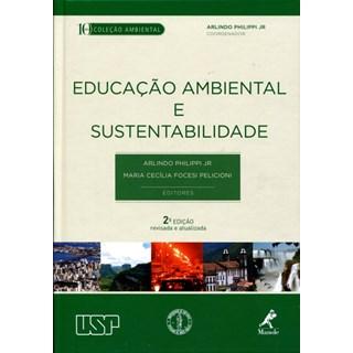 Livro - Educação Ambiental e Sustentabilidade - Philippi Jr