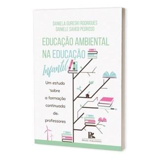 Livro - Educação Ambiental na Educação Infantil - Rodrigues - Brazil Publishing