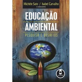Livro - Educação Ambiental - Pesquisa e Desafios - Sato