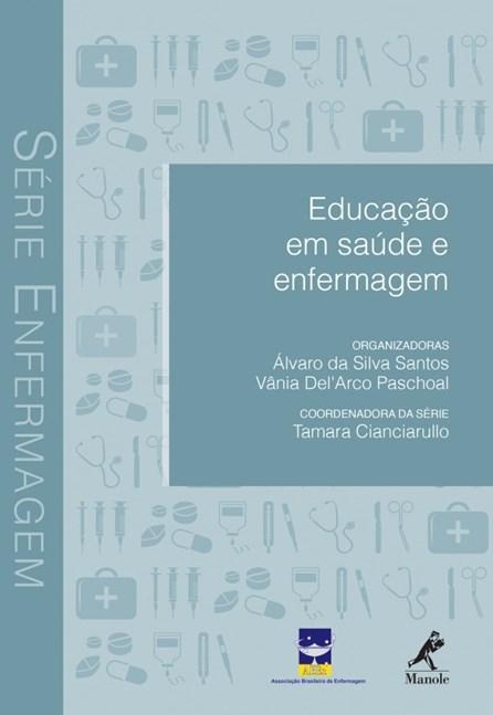 Livro - Educação com Saúde e Enfermagem - Santos
