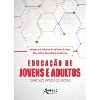 Livro - Educação de Jovens e Adultos: Diálogos Pedagógicos - Santos