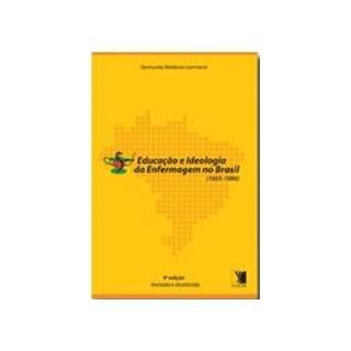 Livro - Educação e Ideologia da Enfermagem no Brasil - Germano