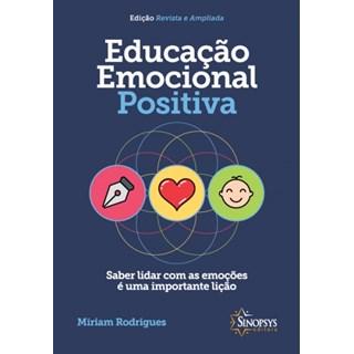 Livro - Educação Emocional Positiva - Rodrigues