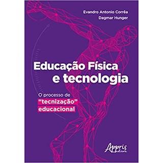 Livro  Educação Física e Tecnologia - Corrêa - Appris