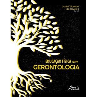 Livro Educação física em gerontologia - Oliveira - Appris