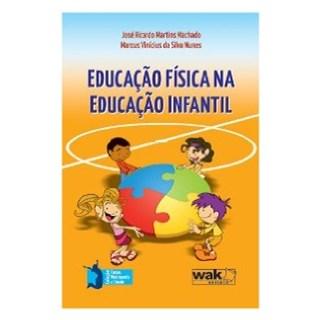 Livro - Educação Física na Educação Infantil - Machado
