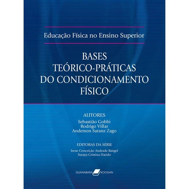 Livro - Educação Física no Ensino Superior - Bases Teórico-Práticas do Condicionamento Físico - Gobbi