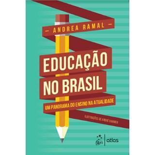 Livro - Educação no Brasil Um Panorama do Ensino na Atualidade - Ramal