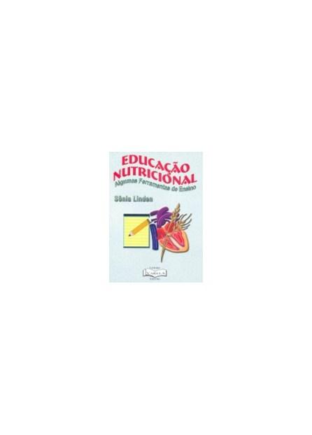 Livro - Educação Nutricional - Algumas Ferramentas de Ensino - Linden
