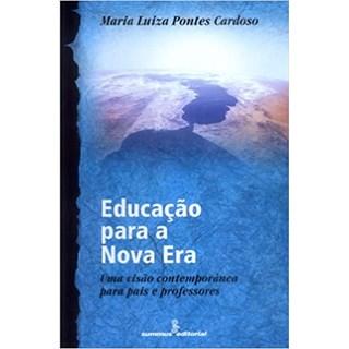 Livro - Educação Para a Nova Era - Cardoso - Summus