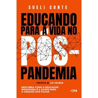 Livro Educando Para a Vida no Pós-Pandemia - Conte - Novo Século