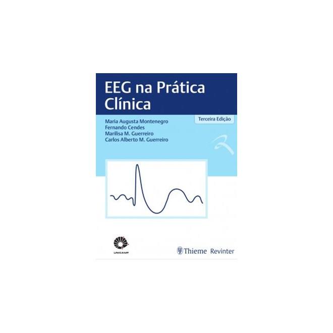 Livro - EEG na Prática Clínica - Unicamp - Montenegro 3ª edição