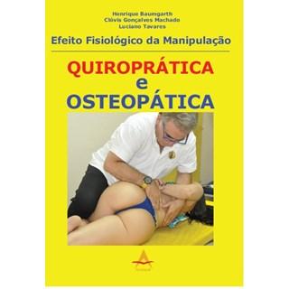Livro - Efeito Fisiológico da Manipulação Quiroprática Osteopática - Baumgarth