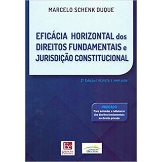 Livro - Eficácia Horizontal dos Direitos Fundamentais e Jurisdição Constitucional - Duque
