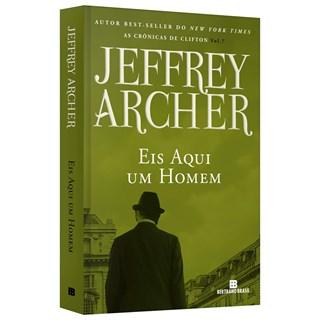Livro Eis Aqui um Homem - Archer - Bertrand