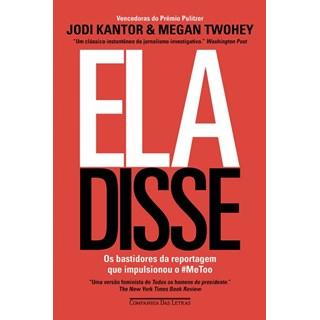 Livro - Ela Disse - Megan Twohey e Jodi Kantor