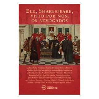 Livro - Ele, Shakespeare, visto por nós, os advogados (Brochura) - Neves