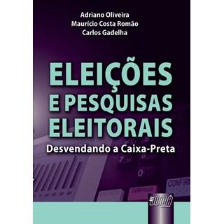 Livro - Eleições e Pesquisas Eleitorais - Oliveira - Juruá