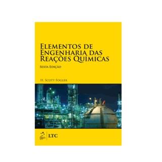 Livro - Elementos de Engenharia das Reações Químicas - Fogler
