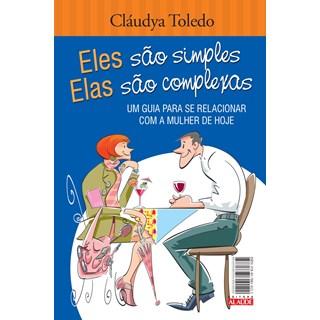 Livro Eles São Simples, Elas São Complexas - Toledo - Alaúde