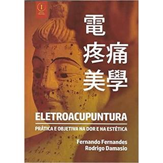 Livro - Eletroacupuntura: Prática e Objetiva na Dor e na Estética - Fernandes - Inserir