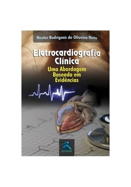 Livro - Eletrocardiografia Clínica - Neto