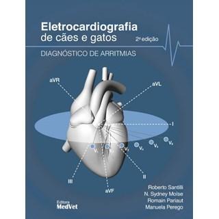 Livro Eletrocardiografia de Cães e Gatos - Santilli - Medvet
