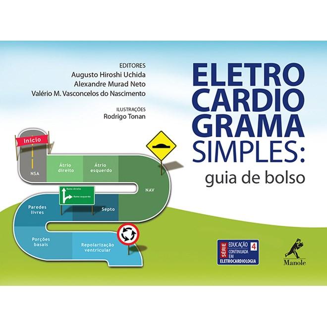Livro - Eletrocardiograma Simples - Guia de Bolso - Uchida