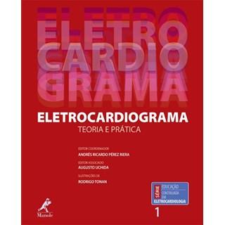Livro - Eletrocardiograma - Teoria e Prática - Uchida