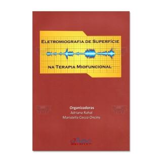 Livro - Eletromiografia de Superfície na Terapia Miofuncional - Rahal