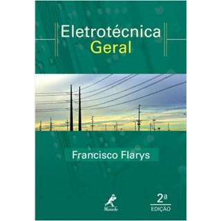 Livro - Eletrotécnica - Teoria e Exercícios Resolvidos - Flarys