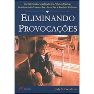Livro - Eliminando Provocações - Freedman