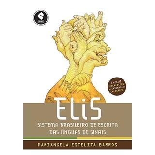 Livro - ELiS - Sistema Brasileiro de Escrita das Línguas de Sinais - Barros