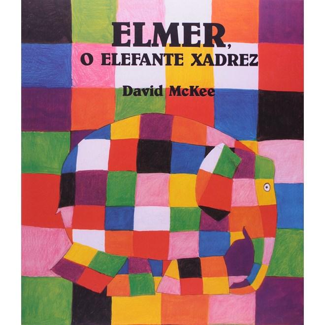 Livro - Elmer, O Elefante Xadrez - McKee