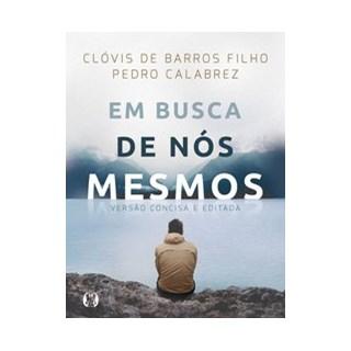 Livro - Em busca de nós mesmos - Barros Filho 1º edição