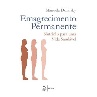 Livro - Emagrecimento Permanente - Nutrição para uma Vida Saudável - Dolinsky