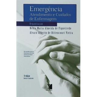 Livro - Emergência – Atendimento e Cuidados de Enfermagem - Figueiredo
