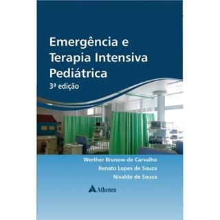 Livro - Emergência e Terapia Intensiva Pediátrica - Carvalho