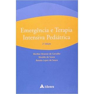 Livro - Emergência E Terapia Intensiva Pediátrica - Souza