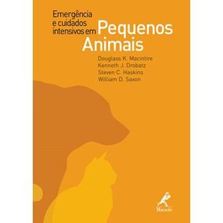 Livro - Emergências e Cuidados Intensivos em Pequenos Animais - Macintire***