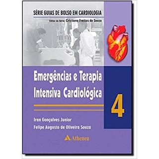 Livro - Emergências e Terapia Intensiva Cardiológica - Volume 4 - Gonçalves Junior