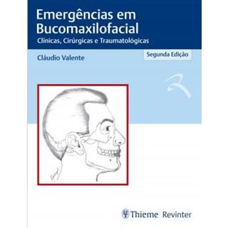 Livro - Emergências em Bucomaxilofacial  - Velente